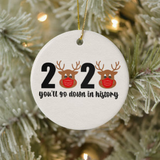 2020 Go Down In History Rudolph Red Mask Reindeer Ceramic Ornament