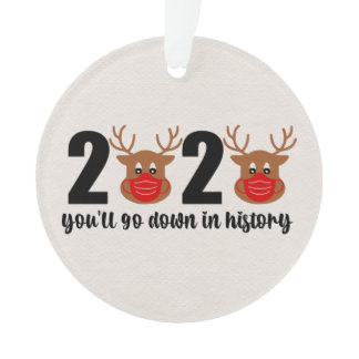 2020 Go Down In History Rudolph Red Mask Reindeer Ornament