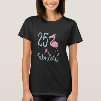 25th Birthday Gift For Her 25 Year Old Flamingo Bd T-Shirt