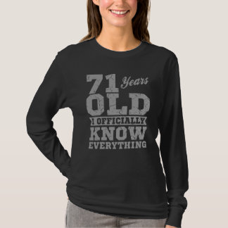71 YEARS OLD 71 Birthday Gift Dad Knows Everything T-Shirt