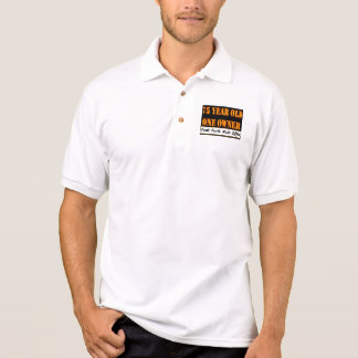 75 Year Old, One Owner - Needs Parts, Make Offer Polo Shirt