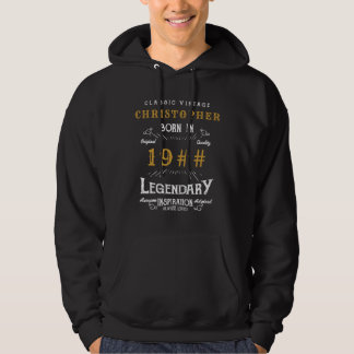 Add Your Name Birthday Born Any Year Legendary Hoodie