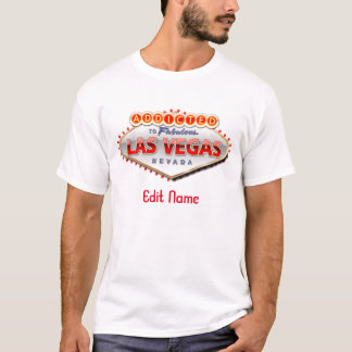 Addicted to Las Vegas, Nevada Funny Sign T-Shirt