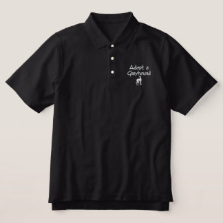 Adopt a Greyhound and Make a Fast Friend Embroidered Polo Shirt