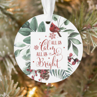 All is Calm All is Bright Cardinal Greenery Xmas Ornament