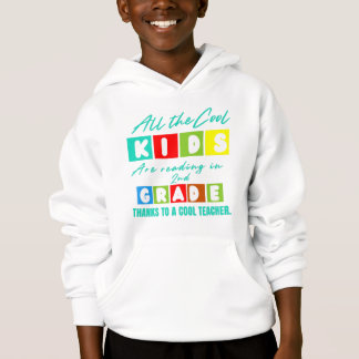 All the Cool Kids are Reading 2nd Grade-School Hoodie