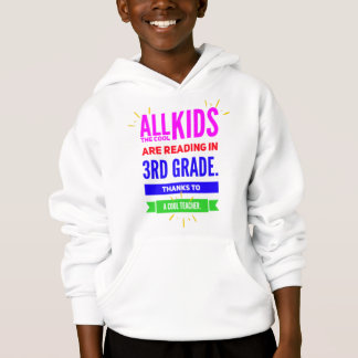 All the Cool Kids are Reading 3rd Grade-School Hoodie