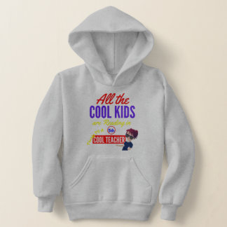 All the Cool Kids are Reading in 5th Grade -School Hoodie