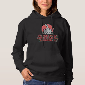 Always Be Yourself unless you can be a Cat Cute Hoodie