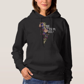 Be yourself and fight hoodie