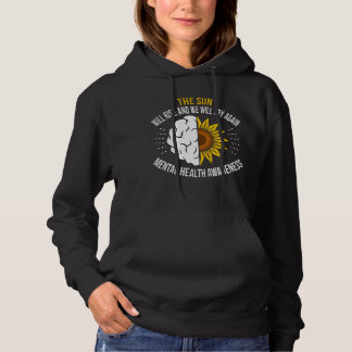 Be Yourself Be Strong and Mental Health Awareness Hoodie