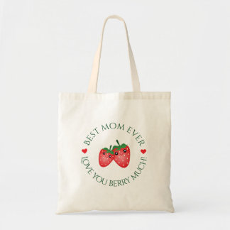 Best Mom Ever Love You Berry Much Cute Kawaii Tote Bag