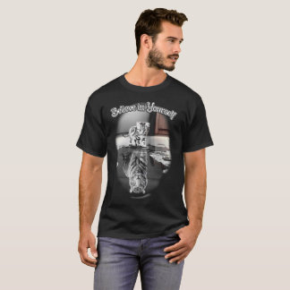 Cat and Tiger - Believe in Yourself T-Shirt