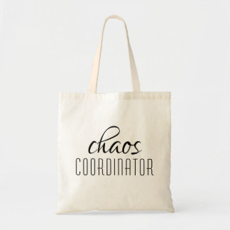 Chaos Coordinator Typographic Text Tote Bag