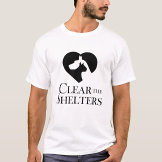 Clear the Shelters  Rescue a Dog or Cat T-Shirt