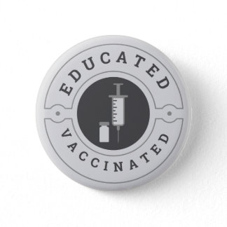 Covid-19 Vaccinated Educated Proud Geometric Gray Button