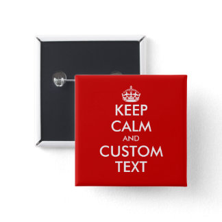 Create your own Keep calm square 2 inch pinback Button