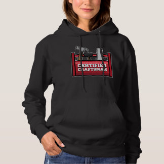 DIY Certified Craftsman do not touch my tools! Hoodie