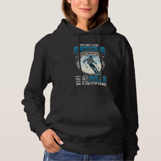 Don't Stop Skiing Snow Mountains Old Skiers Hoodie