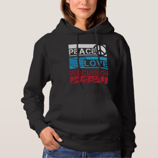 Drummer Gift for Musician Percussion Peace Love Hoodie
