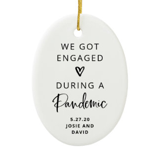 Engaged During a Pandemic | Photo Back Ceramic Ornament