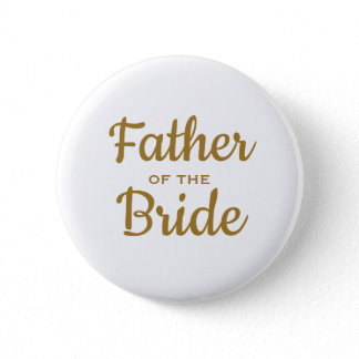 Father of the Bride Wedding Custom  Button