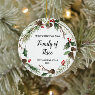 First Christmas as a Family of Three Ceramic Ornament