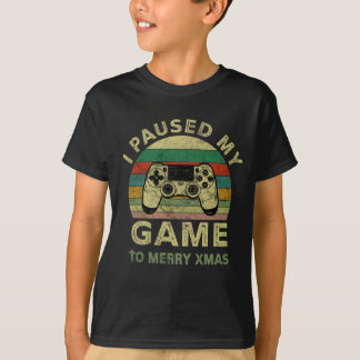 Funny Christmas I paused my game to merry Xmas T-Shirt