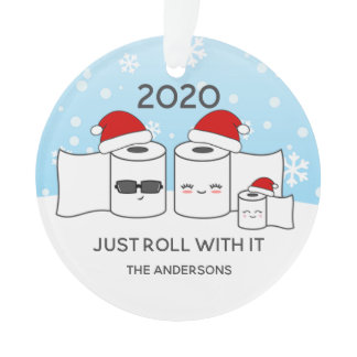 Funny Just Roll With It Toilet Paper Family of 3 Ornament