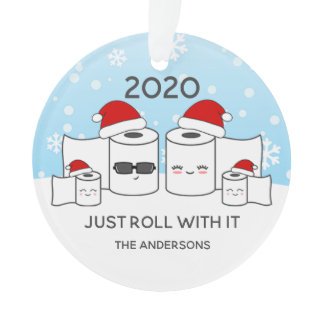 Funny Just Roll With It Toilet Paper Family of 4 Ornament