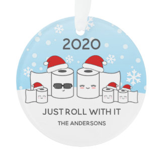 Funny Just Roll With It Toilet Paper Family of 5 Ornament