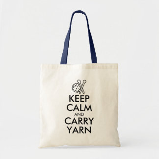 Funny Keep Calm and Carry Yarn Knitting or Crochet Tote Bag