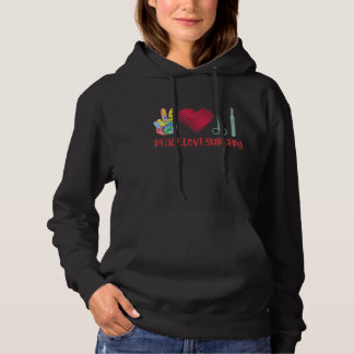Funny Surgery Surgical Technologist Medical Work Hoodie