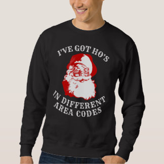 Funny Xmas Sweatshirt HO'S IN DIFFERENT AREA CODES