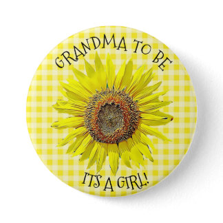 Grandma to be, ITS A GIRL Sunflower Baby Shower Pinback Button