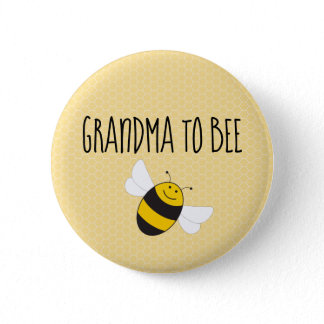Grandma to bee button for baby shower