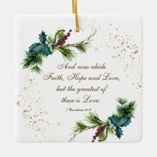 Greatest is Love Bible Winter Evergreen Christmas Ceramic Ornament