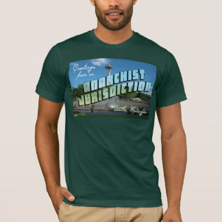 Greetings from Anarchist Seattle! T-Shirt