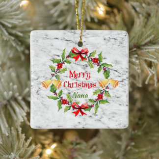Holly Wreath and Bells On Marble  Nana Ceramic Ornament