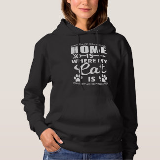 Home Is Where My Cat Is Hoodie