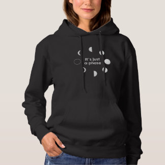 Its Just A Phase Solar System Moon Space Hoodie