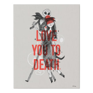 Jack & Sally - Love You To Death Typography Faux Canvas Print