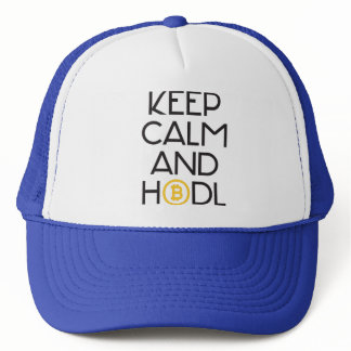 Keep Calm And HODL Trucker Hat