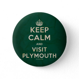 'Keep Calm and Visit Plymouth' Badge Button