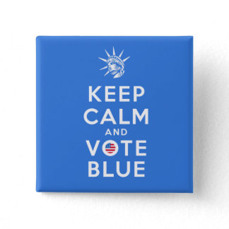 KEEP CALM AND VOTE BLUE BUTTON