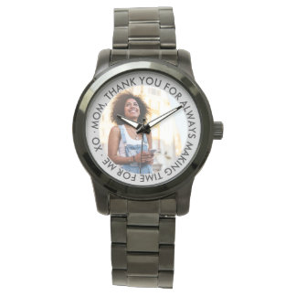Mom Custom Thank You Message and Photo Watch