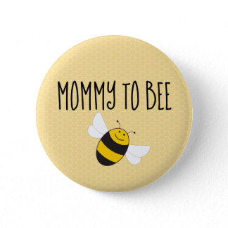 Mommy to bee button for baby shower (mom to be)