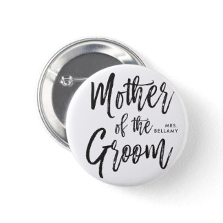 Mother of the Groom   Script Style Custom Wedding Button
