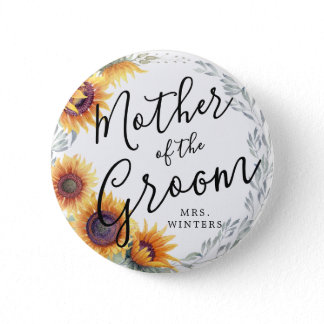Mother of the Groom   Sunflower Florals Wedding Button