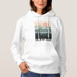 MOUNTAINS CALM MY SOUL HOODIE DESIGN